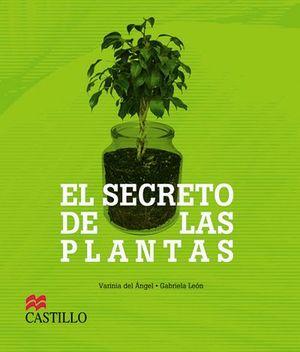 SECRETO DE LAS PLANTAS, EL