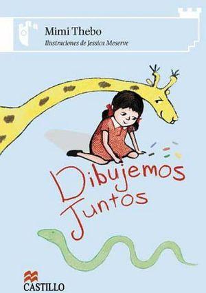 DIBUJEMOS JUNTOS           (CASTILLO DE LA LECTURA)