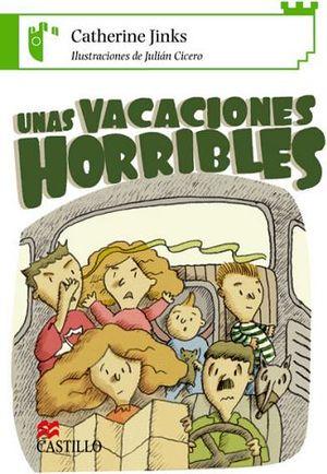 UNAS VACACIONES HORRIBLES  (CASTILLO DE LA LECTURA)