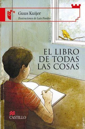 LIBRO DE TODAS LAS COSAS, EL (CASTILLO DE LA LECTURA)