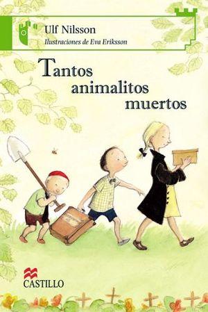 TANTOS ANIMALITOS MUERTOS  (CASTILLO DE LA LECTURA)