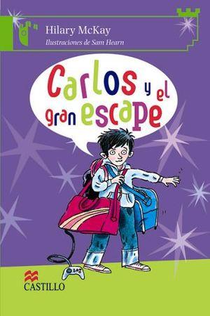 CARLOS Y EL GRAN ESCAPE    (CASTILLO DE LA LECTURA)