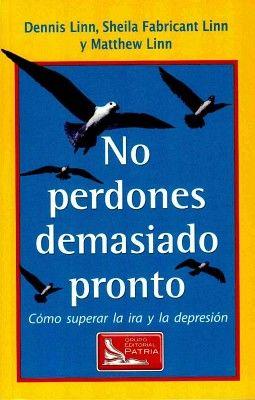 NO PERDONES DEMASIADO PRONTO 2ED.