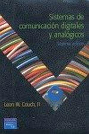 SISTEMAS DE COMUNICACION DIGITALES Y ANALOGICOS 7ED.