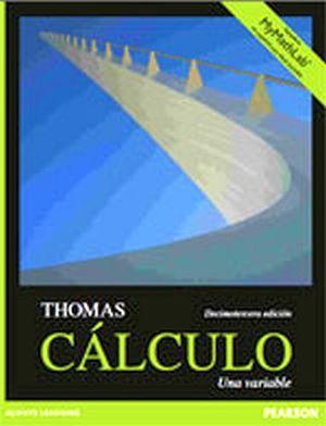 CALCULO UNA VARIABLE 13ED. C/COD. DE ACCESO A MYMATHLAB 12ED.