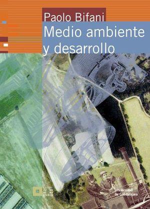 MEDIO AMBIENTE Y DESARROLLO