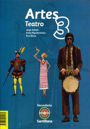 ARTES 3RO. SEC. (TEATRO)  -S.INTEGRAL-