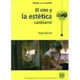 CINE Y LA ESTETICA CAMBIANTE, EL