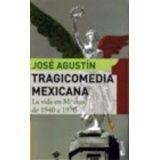 TRAGICOMEDIA MEXICANA 1  (VIDA EN MEXICO DE 1940 A 1970)