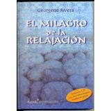 MILAGRO DE LA RELAJACION, EL  (C/CD)  (EMPASTADO)
