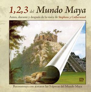 1,2,3 DEL MUNDO MAYA (EMPASTADO) -ESPAÑOL-