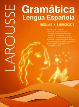 GRAMATICA LENGUA ESPAÑOLA: REGLAS Y EJERCICIOS