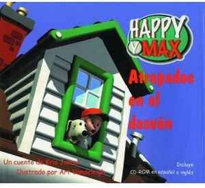 ATRAPADOS EN EL DESVAN  -C/CD-  (HAPPY Y AX)