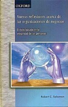 NUEVAS REFLEXIONES ACERCA DE LAS ORGANIZACIONES DE NEGOCIOS
