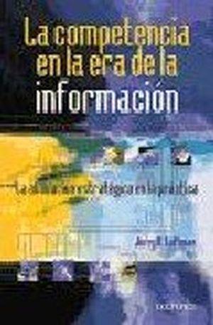 COMPETENCIA EN LA ERA DE LA INFORMACION, LA    (0710)