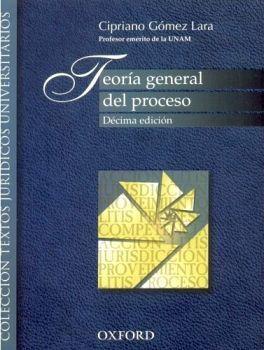 TEORIA GENERAL DEL PROCESO 10ED.