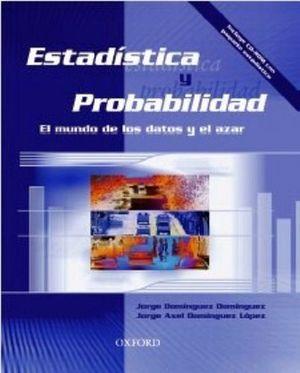 ESTADISTICA Y PROBABILIDAD -MUNDO DE LOS DATOS Y EL AZAR- C