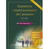 GARANTIAS CONSTITUCIONALES DEL PROCESO 3ED. C/CD