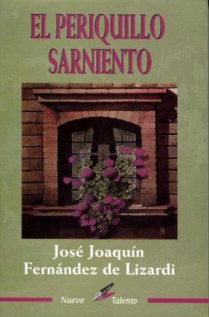 PERIQUILLO SARNIENTO, EL (COL. NUEVO TALENTO)