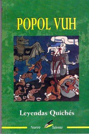 POPOL VUH, EL (COL. NUEVO TALENTO)