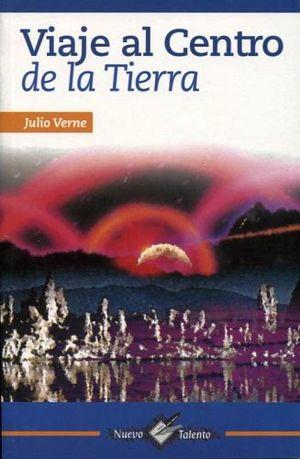 VIAJE AL CENTRO DE LA TIERRA (COL. NUEVO TALENTO/2 PRESENTACIONES