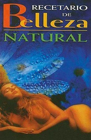 RECETARIO DE BELLEZA NATURAL