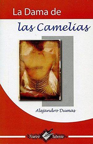 DAMA DE LAS CAMELIAS, LA (COL. NUEVO TALENTO)