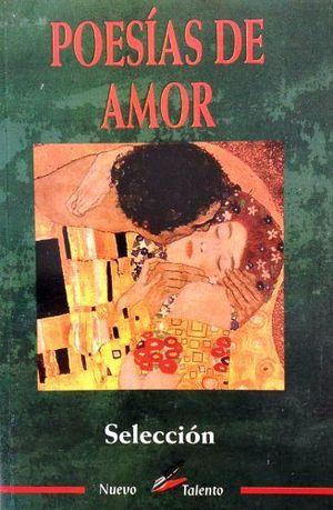 POESIAS DE AMOR (COL. NUEVO TALENTO)