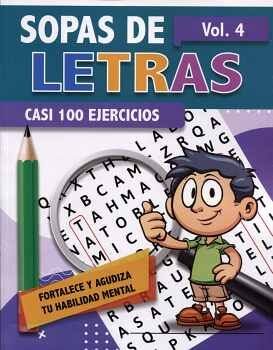 SOPAS DE LETRAS VOL.4 -CASI 100 EJERCICIOS-