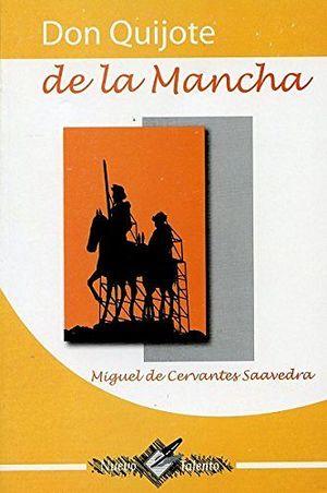 DON QUIJOTE DE LA MANCHA (COL. NUEVO TALENTO/2 PRESENTACIONES)