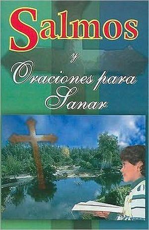 SALMOS Y ORACIONES PARA SANAR EL ALMA
