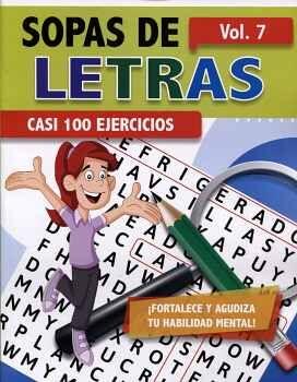 SOPAS DE LETRAS VOL.7 -CASI 100 EJERCICIOS-