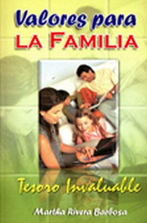 VALORES PARA LA FAMILIA -TESORO INVALUABLE-