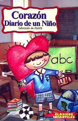 CORAZON DIARIO DE UN NIÑO    (CLASICOS INFANTILES)