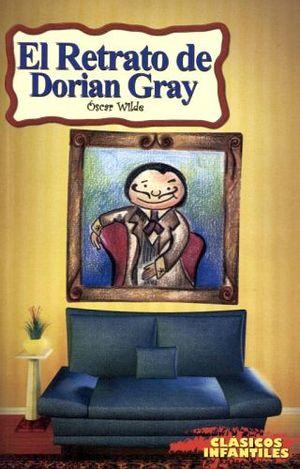 Retrato De Dorian Gray El Clasicos Infantiles Wilde Oscar 9789706276957