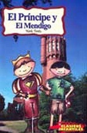 PRINCIPE Y EL MENDIGO, EL (COL.CLASICOS INFANTILES)