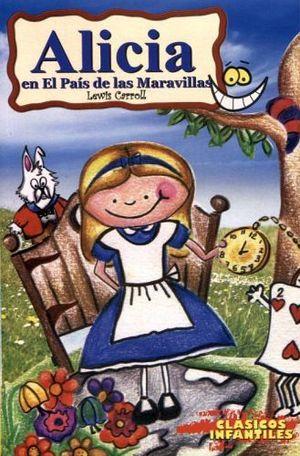 ALICIA EN EL PAÍS DE LAS MARAVILLAS (CLÁSICOS INFANTILES)