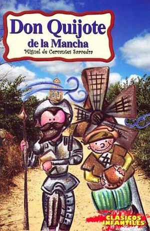 DON QUIJOTE DE LA MANCHA     (CLASICOS INFANTILES)