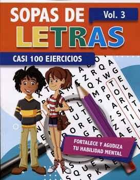 SOPAS DE LETRAS VOL.3 -CASI 100 EJERCICIOS-