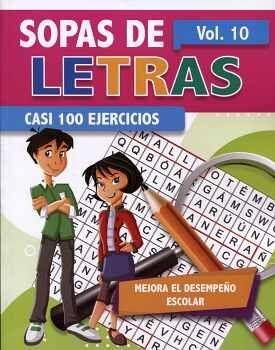 SOPAS DE LETRAS VOL.10 -CASI 100 EJERCICIOS-
