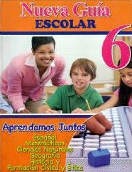 NUEVA GUIA ESCOLAR 6 -APRENDAMOS JUNTOS-