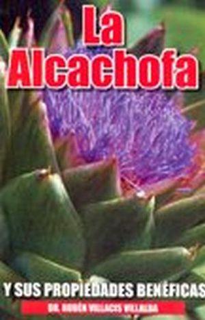 ALCACHOFA Y SUS PROPIEDADES BENEFICAS, LA