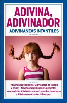 ADIVINA, ADIVINADOR -ADIVINANZAS INFANTILES-