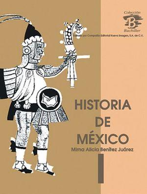 HISTORIA DE MEXICO I  2ED.           CB