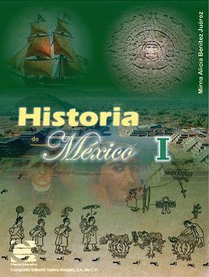 HISTORIA DE MEXICO I  2ED.           CE