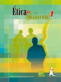 ETICA Y VALORES 1  2ED.              IE