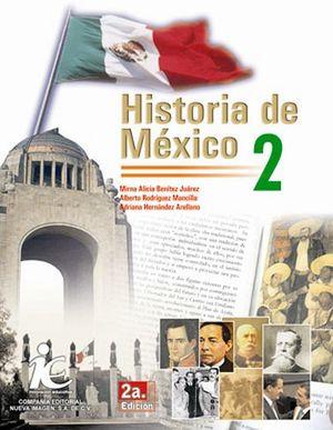 HISTORIA DE MEXICO 2 2ED.            IE