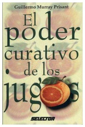PODER CURATIVO DE LOS JUGOS