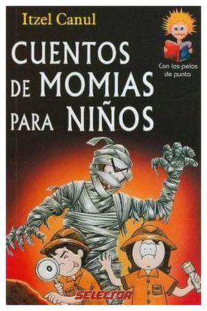 CUENTOS DE MOMIAS PARA NIÑOS