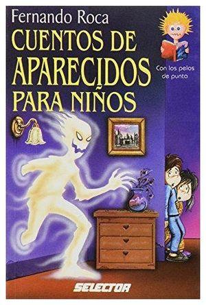 CUENTOS DE APARECIDOS PARA NIÑOS